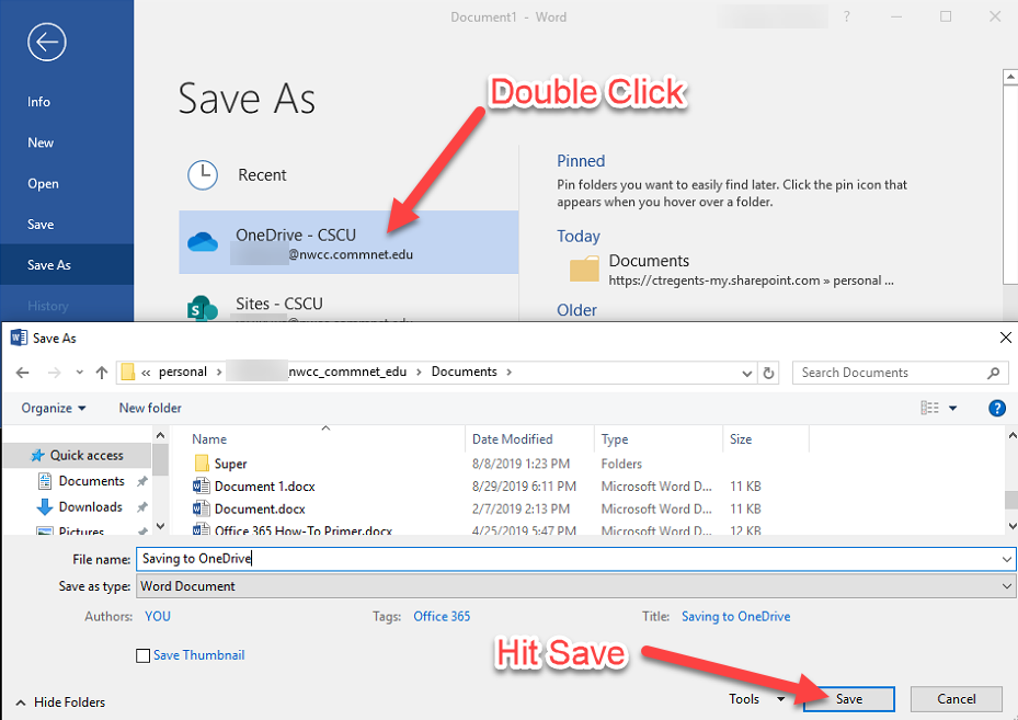 Double Click: OneDrive – CSCU (this will open up the Save As dialog box), Navigate to the folder where you would like to save your document, name it, and hit Save